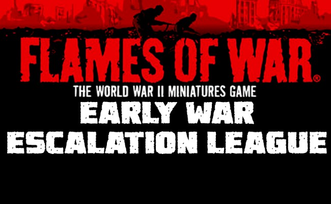 Flames of War Early War Escalation League! Sign Up Now!