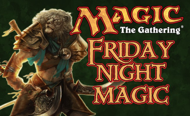 A New Month of Friday Night Magic! Starts August 1st!
