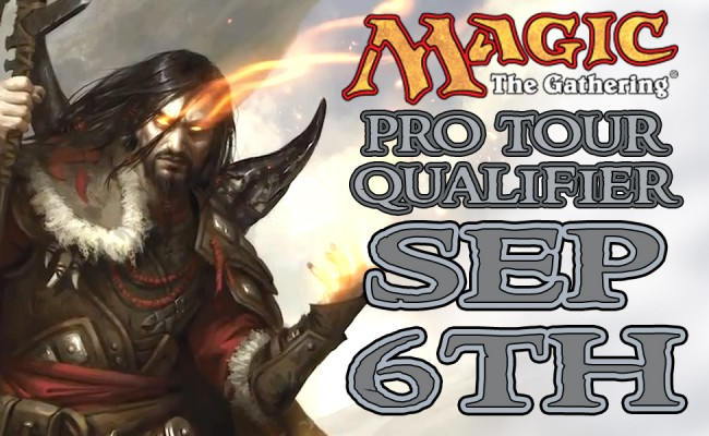 Magic the Gathering Pro Tour Qualifier September 6th!