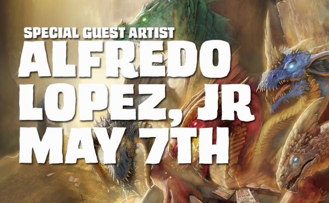 Guest Artist Alfredo Lopez, Jr. May 7th!
