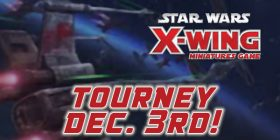 X-Wing: Enter the Krayt's Lair casual tournament Dec. 3rd