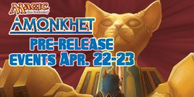Come to Dragon's Lair San Antonio and play in our Amonkhet Pre Release Events April 22nd-23nd!