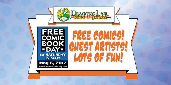Free Comic Book Day 2017 is on May 6th!
