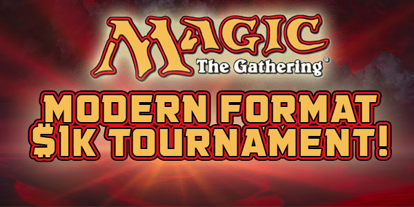 Magic Modern $1k Tourney May 13th!