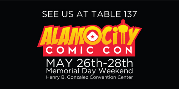 Dragon's Lair San Antonio will be at Alamo City Comic Con 2017 at table 137! It all takes place May 26th-28th at the Henry B. Gonzalez Convention Center!