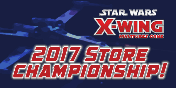 2017 X-Wing Store Championship June 25th at 10 AM!
