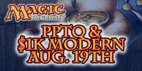 Dragon's Lair San Antonio is hosting a Magic PPTQ Modern 1k Tournament on August 19th at Noon! Up to $1000 in cash prizes!