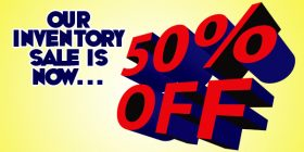 Our 2017 Inventory Sale is now happening! 50% off!