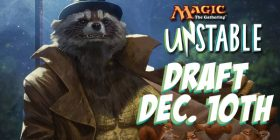 Magic Unstable Booster Draft December 10th @ 4 PM!