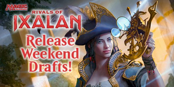 Rivals of Ixalan Release Drafts Jan. 19th-21st!