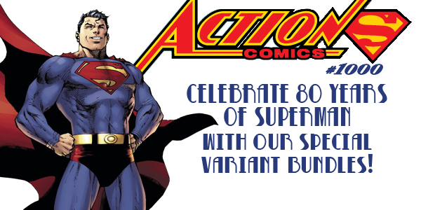 Dragon's Lair San Antonio Medical Center is offering special Action Comics #1000 Value Bundles! All 10 variant covers and a Hardcover for $99.99!