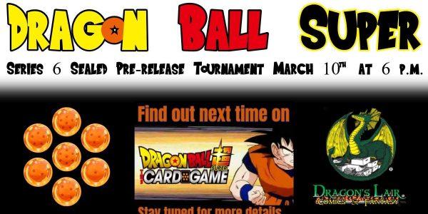 Dragon Ball Super Series 6 Pre-release